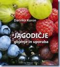 Jagodičje - gojenje in uporaba